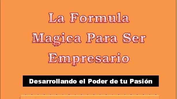 la formula mágica para ser empresario