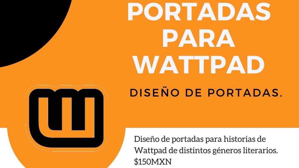 Diseño de portadas para Wattpad.