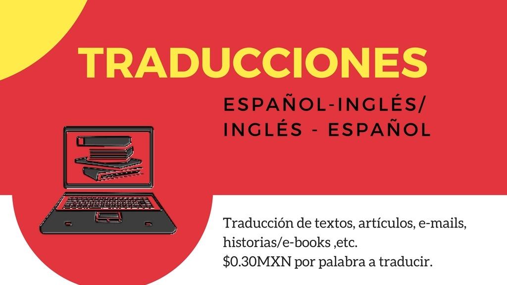 Traducciones Español-Inglés y viceversa.